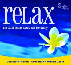Relax: Let Go of Stress Easily and Naturally