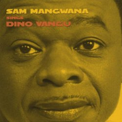Sam Mangwana Sings Dino Vangu