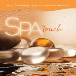 Spa – Touch: Music For Massage