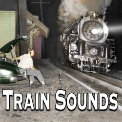 Train Sounds of the 40s & 50s – Steam Locomotives Original Recordings