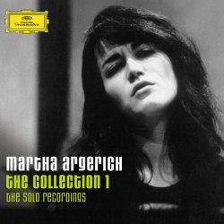 Martha Argerich: The Collection 1 – The Solo Recordings