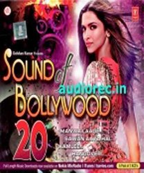 Sound Of Bollywood 20 (2-CD Set / Latest Bollywood Film Hits From Happy New Year / Kick / Ek Villain etc / 2014 Bollywood Songs)