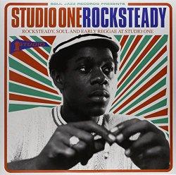 STUDIO ONE ROCKSTEADY: Rocksteady, Soul and Early Reggae at Studio One (Vinyl)