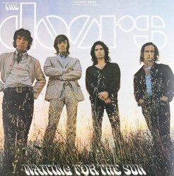 Waiting for the Sun (180 Gram Vinyl)