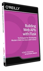 Building Web APIs with Flask – Training DVD