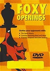 FOXY OPENINGS – VOLUME 5 – Annoying d-Pawn Openings