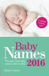Baby Names 2016: This Year's Best Baby Names: State to State