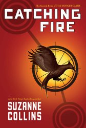 Catching Fire (The Second Book of the Hunger Games) – Audio Library Edition