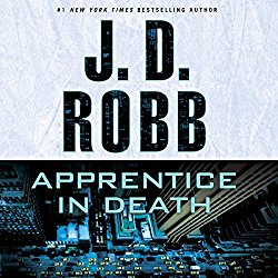 Apprentice in Death: In Death Series, Book 43