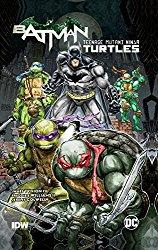 Batman: Teenage Mutant Ninja Turtles, No. 1