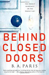 Behind Closed Doors: The most emotional and intriguing psychological suspense thriller you can't put down
