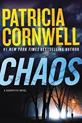 Chaos: A Scarpetta Novel (Kay Scarpetta Mysteries)