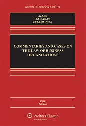 Commentaries and Cases on the Law of Business Organizations (Aspen Casebook Series)
