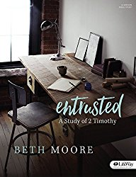 Entrusted – Bible Study Book: A Study of 2 Timothy