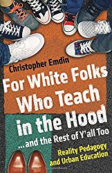 For White Folks Who Teach in the Hood… and the Rest of Y'all Too: Reality Pedagogy and Urban Education
