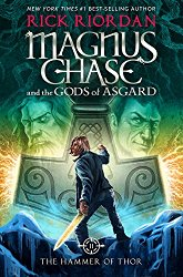 Magnus Chase and the Gods of Asgard, Book 2 The Hammer of Thor