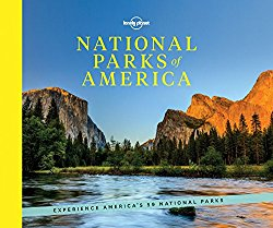National Parks of America: Experience America's 59 National Parks (Lonely Planet)