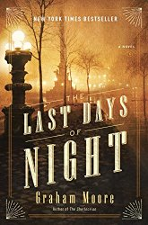 The Last Days of Night: A Novel
