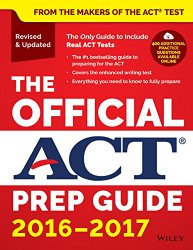 The Official ACT Prep Guide, 2016 – 2017