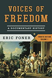 Voices of Freedom: A Documentary History (Fourth Edition)  (Vol. 1) (Voices of Freedom (WW Norton))