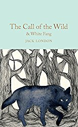 The Call of the Wild & White Fang (Macmillan Collector's Library Book 149)