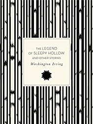 The Legend of Sleepy Hollow and Other Stories (Knickerbocker Classics)
