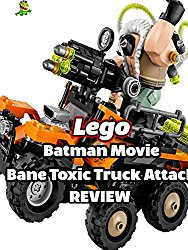Review: Lego Batman Movie Bane Toxic Truck Attack Review