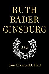 Ruth Bader Ginsburg: A Life