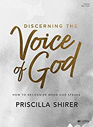 Discerning the Voice of God – Bible Study Book – Revised: How to Recognize When God Speaks