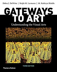 Gateways to Art (Third Edition)