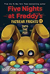 Into the Pit (Five Nights at Freddy's: Fazbear Frights #1)