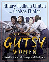 The Book of Gutsy Women: FavoriteStories of Courage and Resilience
