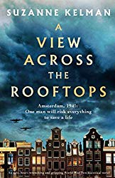 A View Across the Rooftops: An epic, heart-wrenching and gripping World War Two historical novel