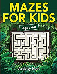 Mazes For Kids Ages 4-8: Maze Activity Book for Kids | 4-6, 6-8 | Workbook for Games, Puzzles, and Problem-Solving (Fun Learning Activities for Kids)
