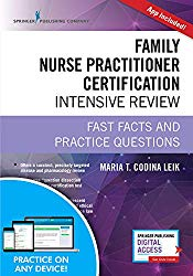 Family Nurse Practitioner Certification Intensive Review, Third Edition: Fast Facts and Practice Questions – Book and Free App – Highly Rated FNP Exam Review Book
